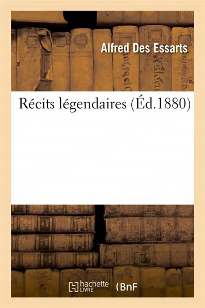RECITS LEGENDAIRES
